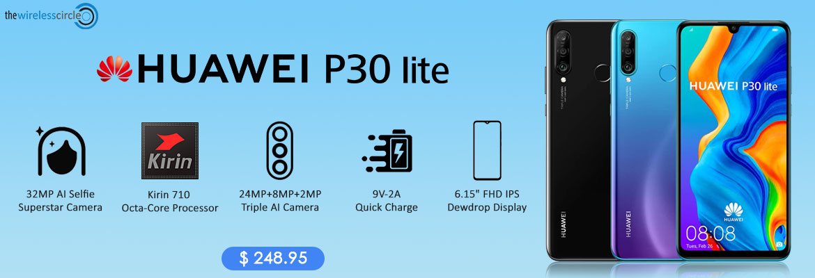 Huawei P30 Lite @ Discounted price. Additional 5% Discount on each purchases.