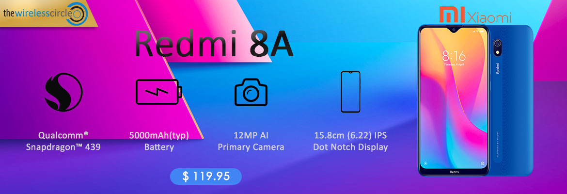 Xiaomi Redmi 8A Buy @$119.95 + 5% Additional Discount.